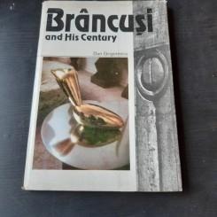 BRANCUSI AND HIS CENTURY - DAN GRIGORESCU
