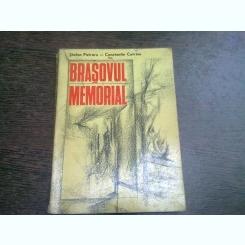 BRASOVUL MEMORIAL - STEFAN PETRARU