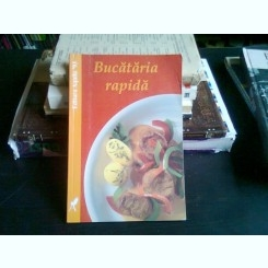 BUCATARIA RAPIDA