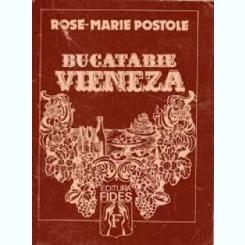 BUCATARIE VIENEZA - ROSE MARIE POSTOLE