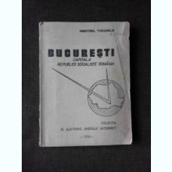 BUCURESTI, CAPITALA REPUBLICII SOCIALISTE ROMANIA, COLECTIA IN AJUTORUL GHIDULUI INTERPRET