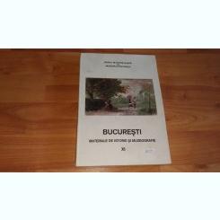 BUCURESTI -MATERIALE DE ISTORIE SI MUZEOGRAFIE-XI -ADRIAN-SILVAN IONESCU