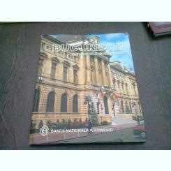 BUCURESTI METROPOLA EUROPEANA - ALBUM DE IOANA NICOLAIE