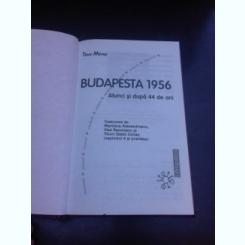 BUDAPESTA 1956, ATUNCI SI DUPA 44 ANI - TIBOR MERAY