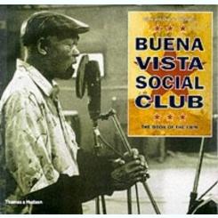 BUENA VISTA SOCIAL CLUB. THE BOOK OF THE FILM   (TEXT IN LIMBA ENGLEZA)