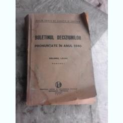 Buletinul deciziunilor pronuntate in anul 1940 volumul LXXVII partea I - Dimitrie G. Lupu