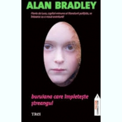 BURUIANA CARE IMPLETESTE STREANGUL - ALAN BRADLEY