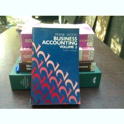 Business accounting - Frank Wood  (contabilitatea in afaceri)