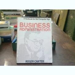 Business administration - Roger Carter  (administrarea Afacerilor)