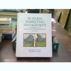 Business marketing, management - Michael D. Hutt  (Marketing de afaceri, management)