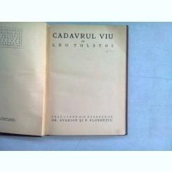 CADAVRUL VIU - LEO TOLSTOI