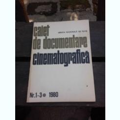 CAIET DE DOCUMENTARE CINEMATOGRAFICA NR.1-3/1980