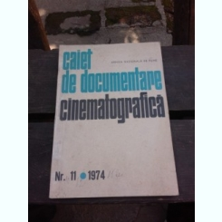 CAIET DE DOCUMENTARE CINEMATOGRAFICA NR.11/1974