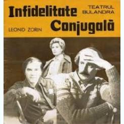 CAIET PROGRAM  TEATRUL LUCIA STURZA BULANDRA/ INFIDELITATE CONJUGALA