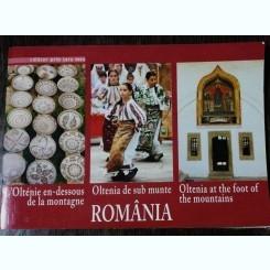 CALATOR PRIN TARA MEA  ROMANIA ,OLTENIA DE SUB MUNTE