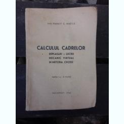 CALCULUL CADRELOR - PANAIT C. MAZILU  PARTEA II, PLANSE