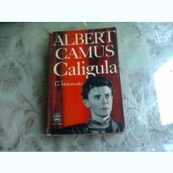 CALIGULA - ALBERT CAMUS   (CARTE IN LIMBA FRANCEZA)