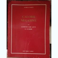 CALORII NEGATIVE - ISABELLE MARTIN