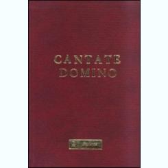 CANTATE DOMINO . COLECTIE DE CANTECE BISERICESTI de IOSIF RACHITEANU