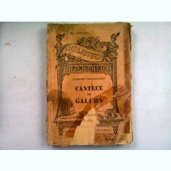CANTECE DE GALERA - CICERONE THEODORESCU