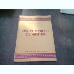 CANTECE POPULARE DIN MUNTENIA. PRELUCRARI