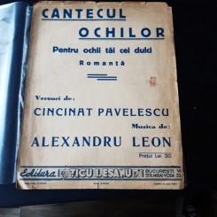CANTECUL OCHILOR, ROMANTA , MUZICA DE ALEXANDRU LEON, VERSURI CINCINAT PAVELESCU