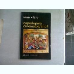 CAPODOPERA CINEMATOGRAFICA - IOAN VIERU