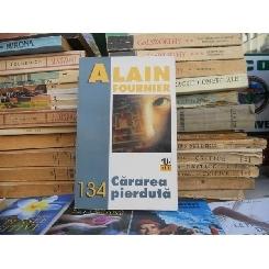 Cararea pierduta , Alain - Fournier