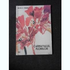 CARNAVALUL FLORILOR - SILVIA C. NEGRU