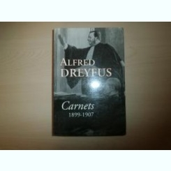 CARNETS 1899-1907 - ALFRED DREYFUS  (CARTE IN LIMBA FRANCEZA)