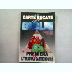 CARTE DE BUCATE DUPA BIBLIE - ELEONORE SCHMITT  (CALATORIE CULINARA PRIN NOUL SI VECHIUL TESTAMENT)