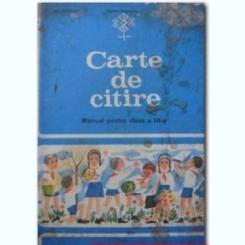 CARTE DE CITIRE. MANUAL PENTRU CLASA A III-A - ION SERDEAN