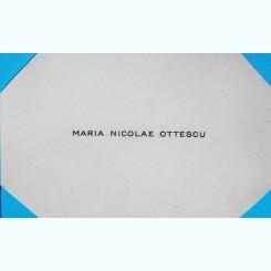 CARTE DE VIZITA  MARIA NICOLAE OTTESCU