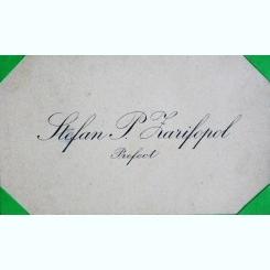 CARTE DE VIZITA  A PREFECTULUI STEFAN P. ZARIFOPOL