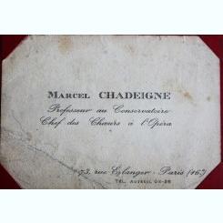 CARTE DE VIZITA MARCEL CHADEIGNE, PROFESOR LA CONSERVATOR
