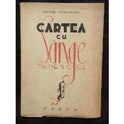 CARTEA CU SANGE PAINE SI COCS - VICTOR TORYNOPOL