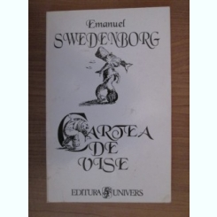 CARTEA DE VISE - EMANUEL SWEDENBORG