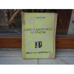 Cartea sahistului incepator , G. I. Levenfis , 1994