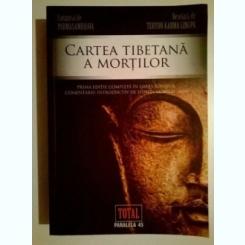Cartea tibetana a mortilor *Paralela 45, 2009}