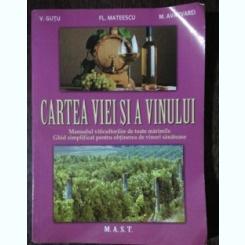 CARTEA VIEI SI A VINULUI - V.GUTU/ FL.MATEESCU/M.AVARVAREI