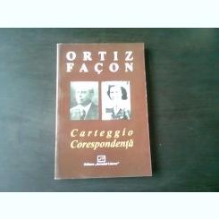 CARTEGGIO, CORESPONDENTA - ORTIZ- FACON