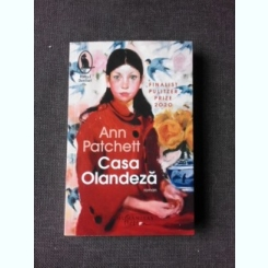 CASA OLANDEZA - ANN PATCHETT
