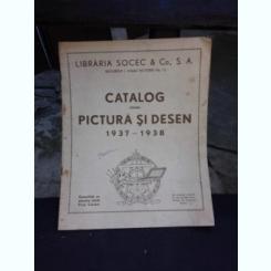 CATALOG PENTRU PICTURA SI DESEN 1937-1938