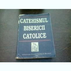 CATEHISMUL BISERICII CATOLICE, PARTEA INTAI