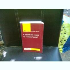 CAZURILE DE CASARE IN RECURSUL PENAL - CRISTINA VALEANU