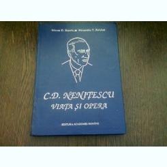 C.D. NENITESCU. VIATA SI OPERA - MIRCEA D. BANCIU