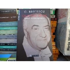 Ce-a fost sa fie , G. Bratescu