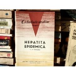 Ce trebuie sa stim despre Hepatita epidemica , Prof. M. Voiculescu , 1967