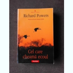 CEL CARE CHEAMA ECOUL - RICHARD POWERS