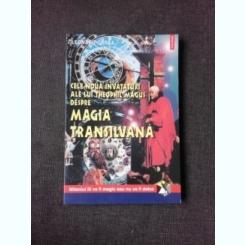 CELE NOUA INVATATURI ALE LUI THEOPHIL MAGUS DESPRE MAGIA TRANSILVANA - LEONARD OPREA